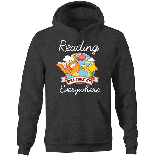 Reading will take you everywhere - Pocket Hoodie