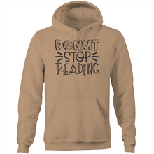 Load image into Gallery viewer, Donut stop reading - Pocket Hoodie Sweatshirt