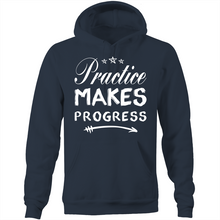 Load image into Gallery viewer, Practice makes progress - Pocket Hoodie Sweatshirt