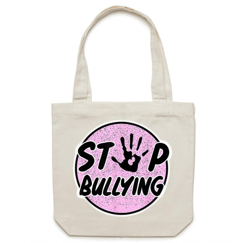 Stop bullying - Canvas Tote Bag
