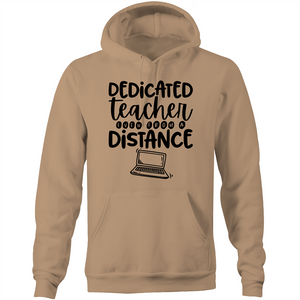 Dedicated teacher - even from a distance - Pocket Hoodie