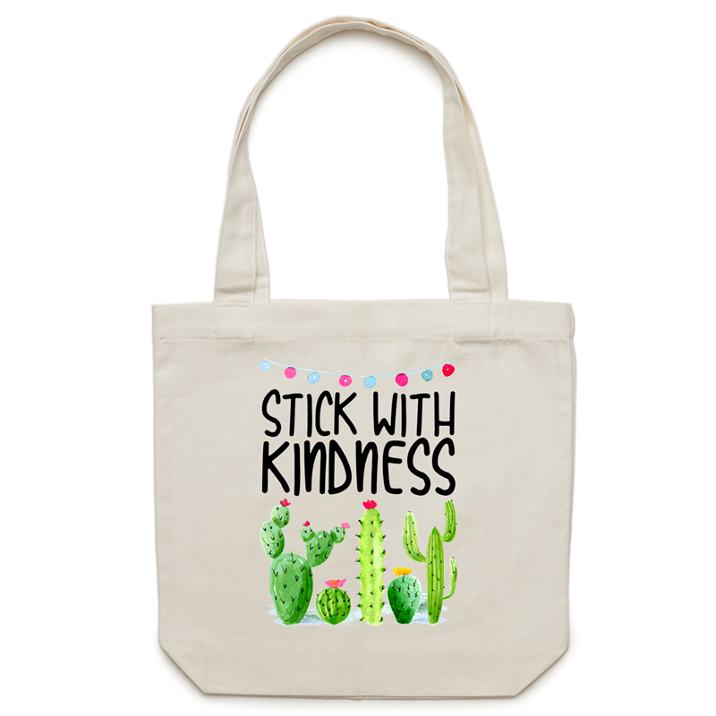 Stick with kindness - Canvas Tote Bag