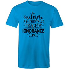 Load image into Gallery viewer, Autism is not a tragedy - Ignorance is