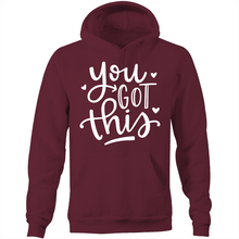 Load image into Gallery viewer, You got this - Pocket Hoodie Sweatshirt