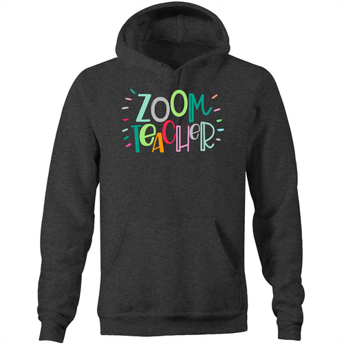 Zoom Teacher - Pocket Hoodie