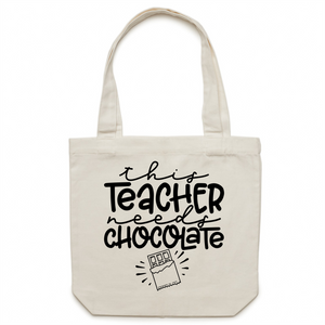 This teacher needs chocolate - Canvas Tote Bag