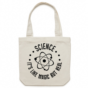 Science - It's like magic but real - Canvas Tote Bag