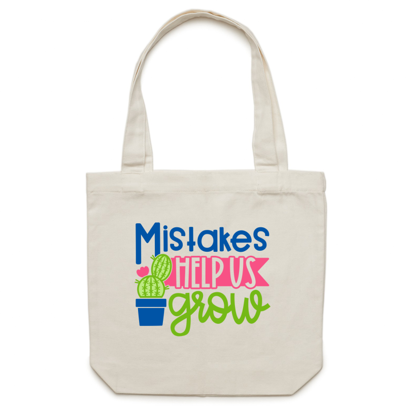 Mistakes help us grow - Canvas Tote Bag
