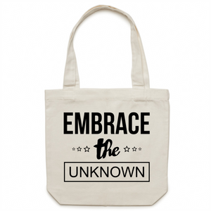 Embrace the unknown - Canvas Tote Bag