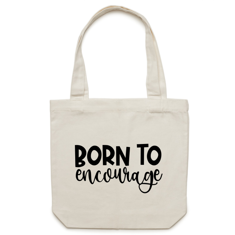 Born to encourage - Canvas Tote Bag