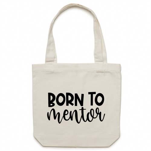 Born to mentor - Canvas Tote Bag