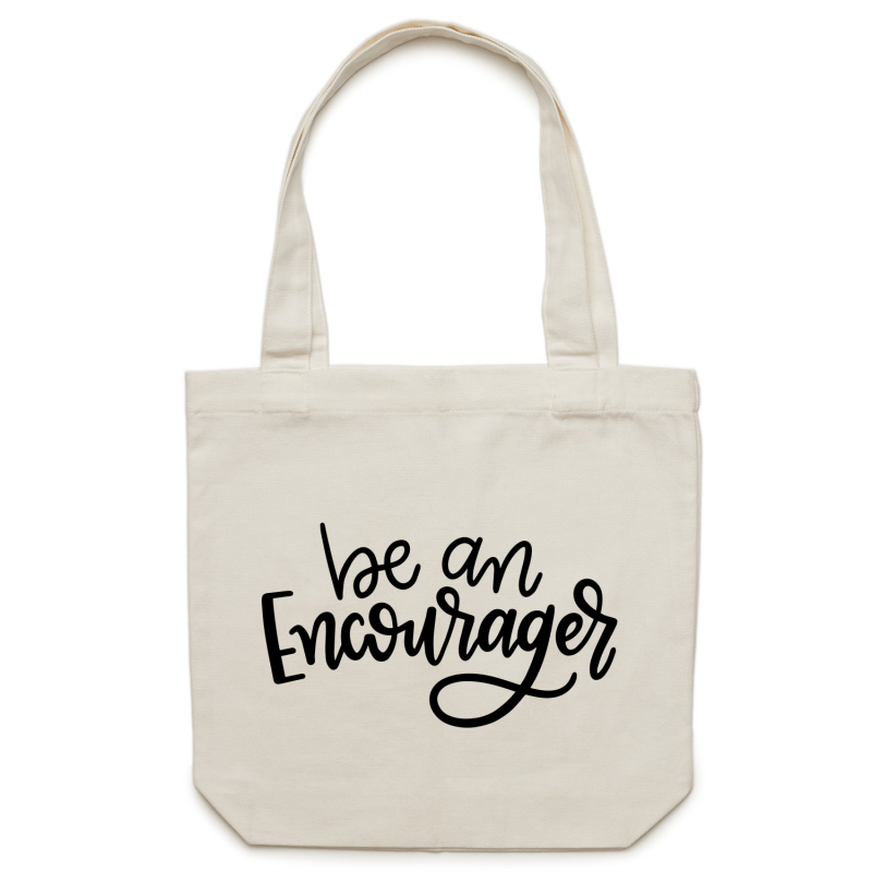 Be an encourager - Canvas Tote Bag