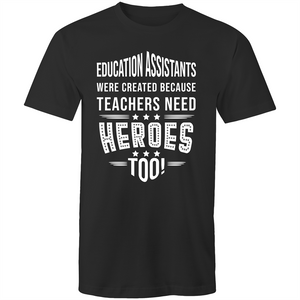 Education Assistants were created because teachers need heroes too!