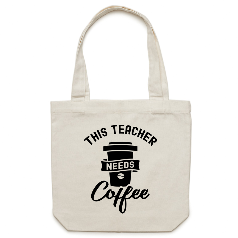 This teacher needs coffee canvas tote bag