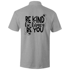 Be Kind,Be Brave, Be you - S/S Polo Shirt (Print on back)