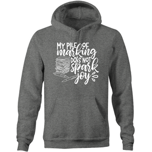 My pile of marking does not spark joy - Pocket Hoodie Sweatshirt