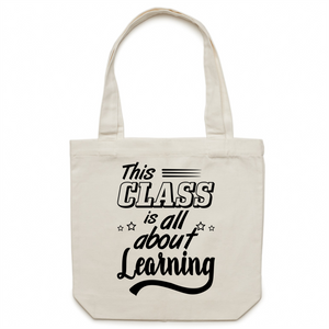 This class is all about learning - Canvas Tote Bag
