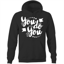 Load image into Gallery viewer, You do you - Pocket Hoodie Sweatshirt