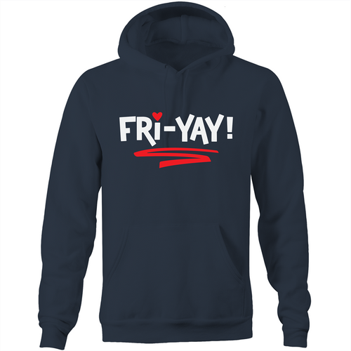 Fri-yay - Pocket Hoodie Sweatshirt
