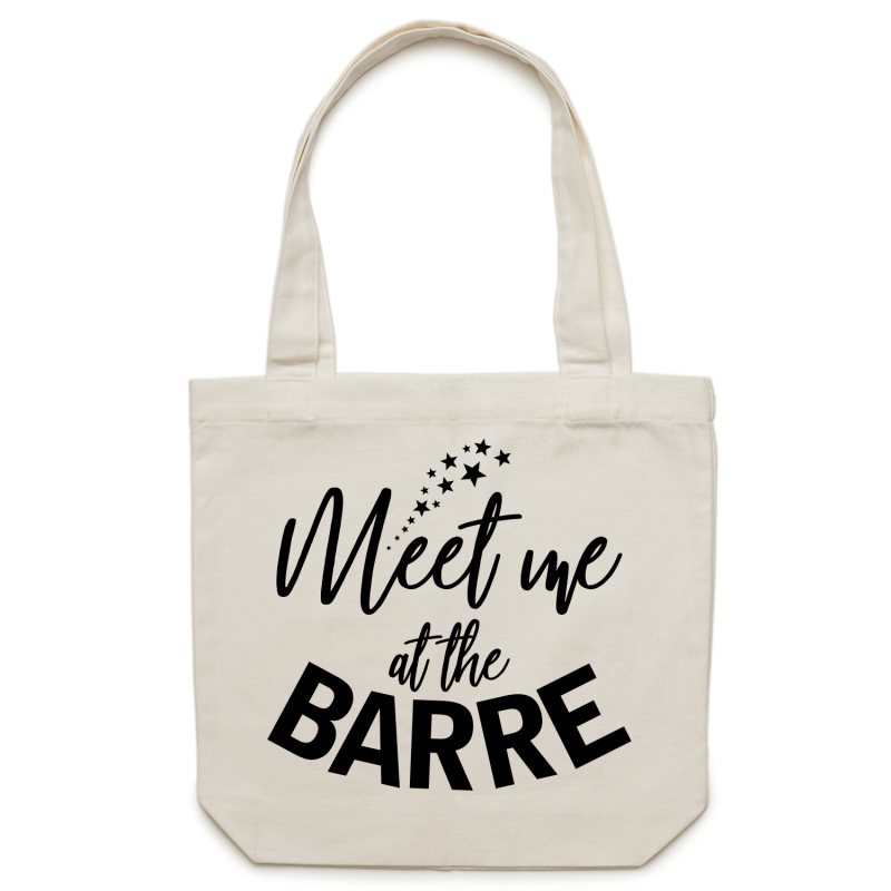Meet me at the BARRE - Canvas Tote Bag