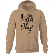 Load image into Gallery viewer, It's okay to not be okay - Pocket Hoodie Sweatshirt