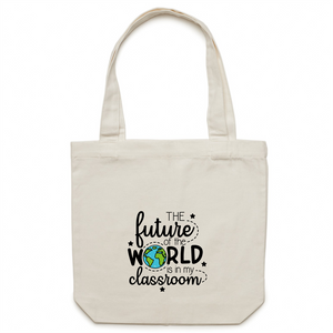 The future of the word is in my classroom - Canvas Tote Bag