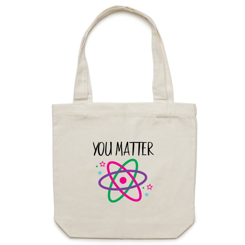 You matter - Canvas Tote Bag