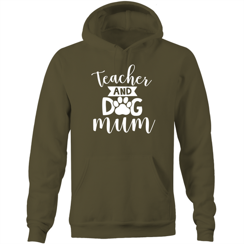 Teacher and dog mum - Pocket Hoodie Sweatshirt