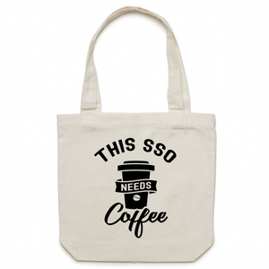 This SSO needs coffee - Canvas Tote Bag