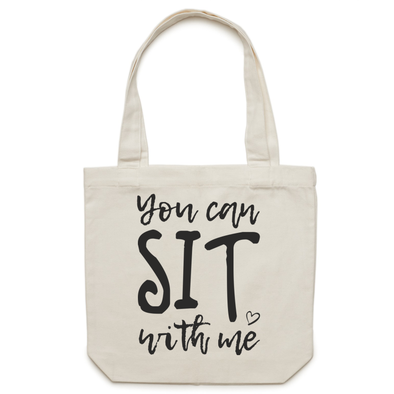 You CAN sit with me - Canvas Tote Bag