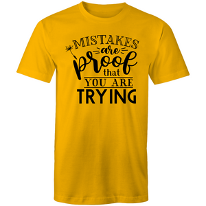 Mistakes are proof you are trying