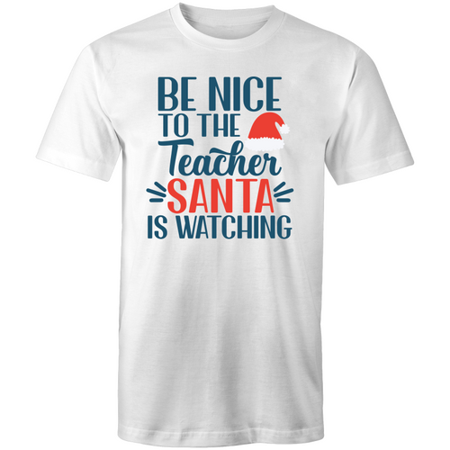 Be nice to the teacher Santa is watching