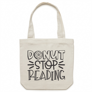DONUT stop reading - Canvas Tote Bag