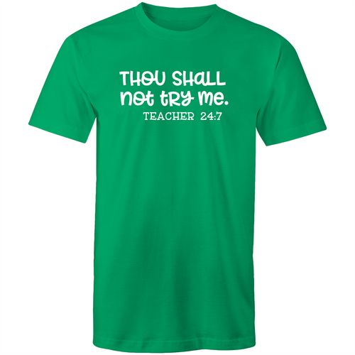 Thou shall not try me - teacher 24:7
