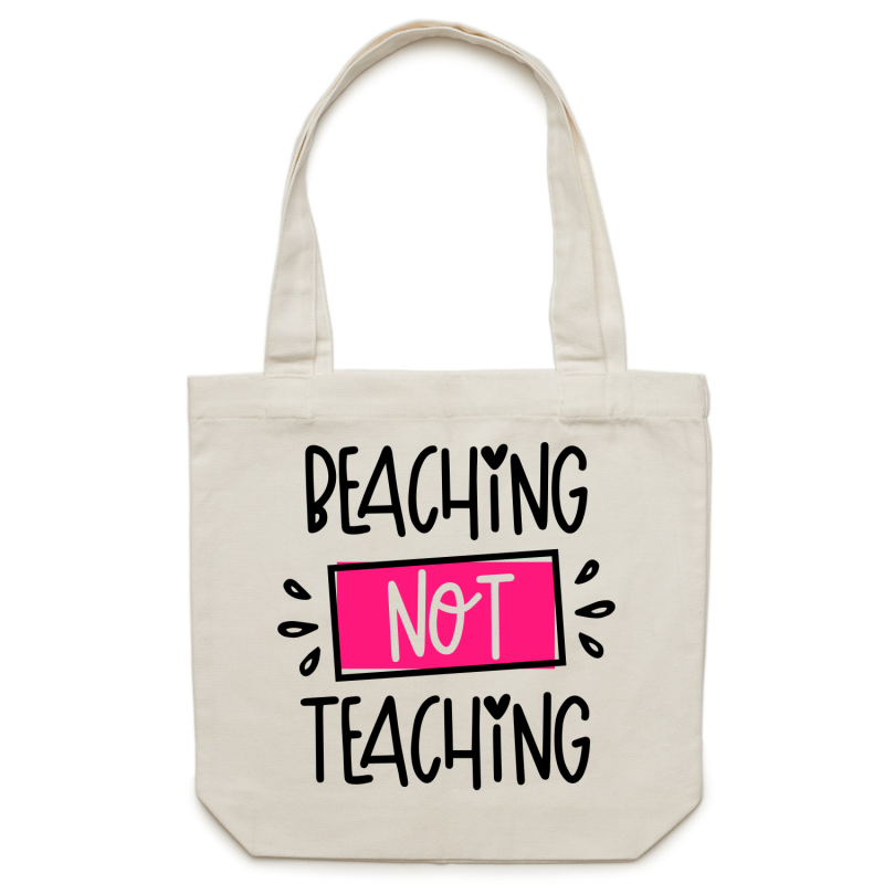Beaching not teaching - Canvas Tote Bag