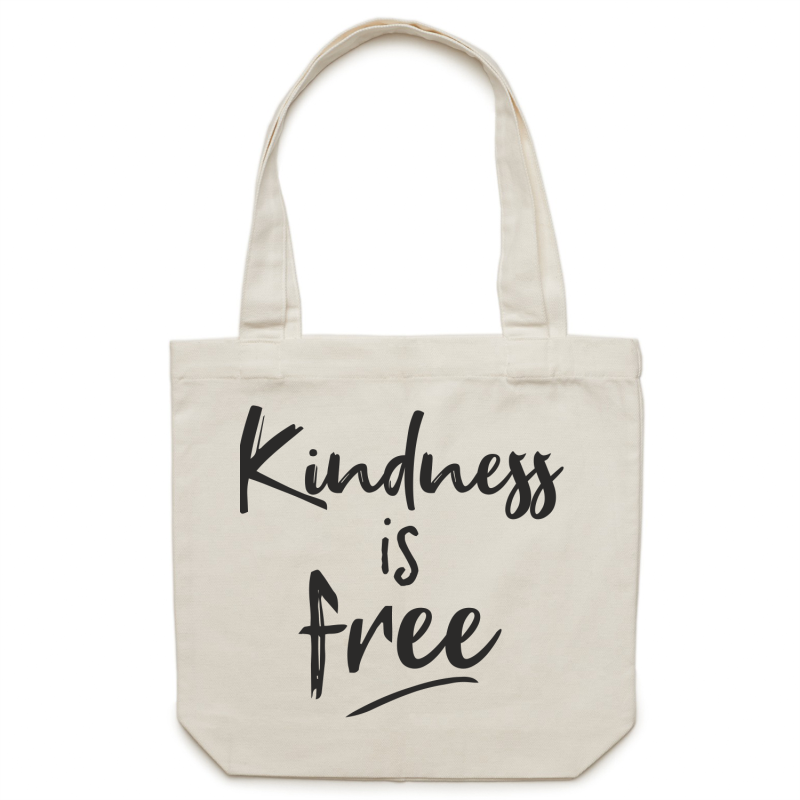Kindness is free - Canvas Tote Bag