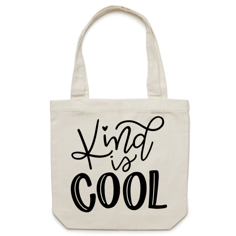 Kind is cool - Canvas Tote Bag