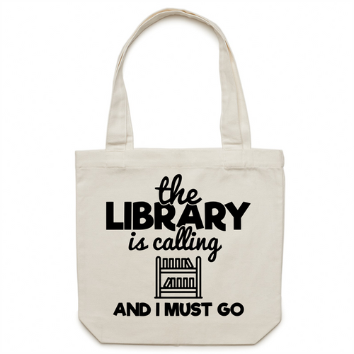 The library is calling and I must go - Canvas Tote Bag