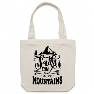 Faith can move mountains - Canvas Tote Bag