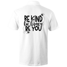 Load image into Gallery viewer, Be Kind,Be Brave, Be you - S/S Polo Shirt (Print on back)