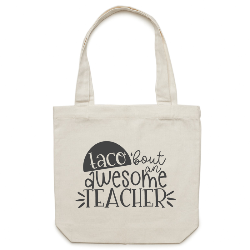 TACO 'bout an awesome teacher - Canvas Tote Bag
