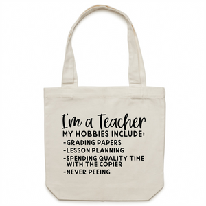 I'm a teacher - Canvas Tote Bag