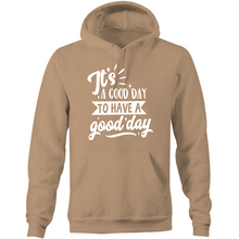 Load image into Gallery viewer, It's a good day to have a good day - Pocket Hoodie Sweatshirt