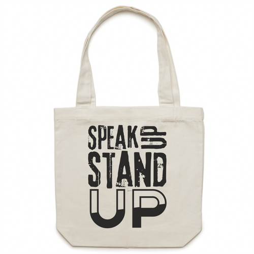 SPEAK up STAND up - Canvas Tote Bag