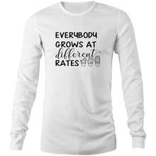 Load image into Gallery viewer, Everybody grows at different rates - Long Sleeve T-Shirt