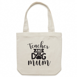 Teacher and dog mum Canvas Tote Bag