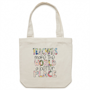 Teachers make the world a better place - Canvas Tote Bag