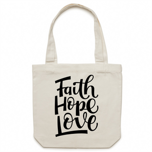 Faith Hope Love - Canvas Tote Bag