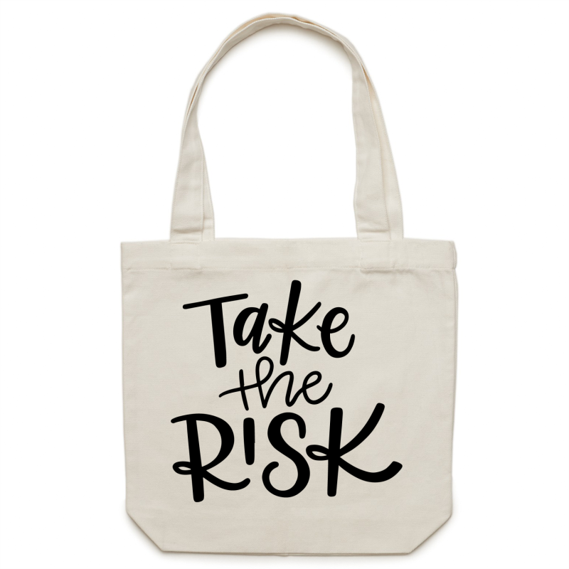 Take the risk - Canvas Tote Bag