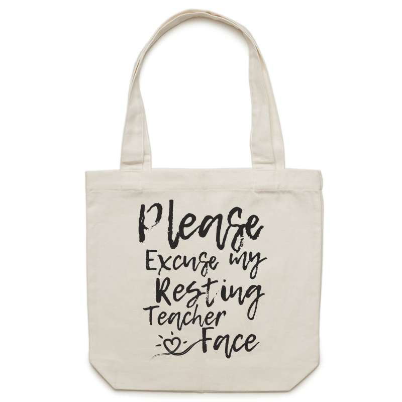 Please excuse my resting teacher face - Canvas Tote Bag
